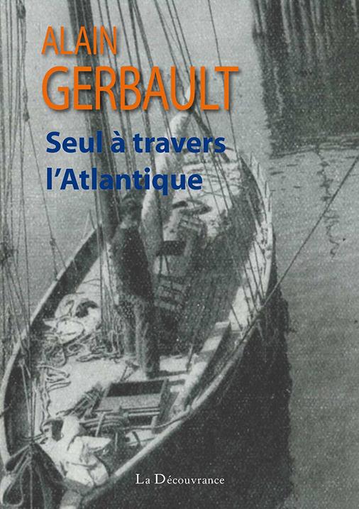 A-Gerbault-Seul-a-travers-lAtlantique